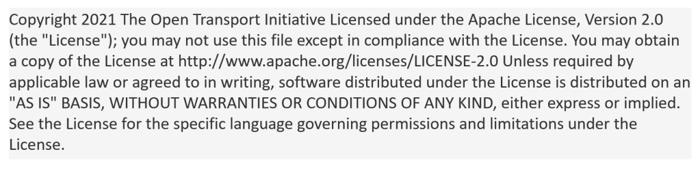 Copyright 2021 The Open Transport Initiative Licensed under the Apache License, Version 2.0 (the
